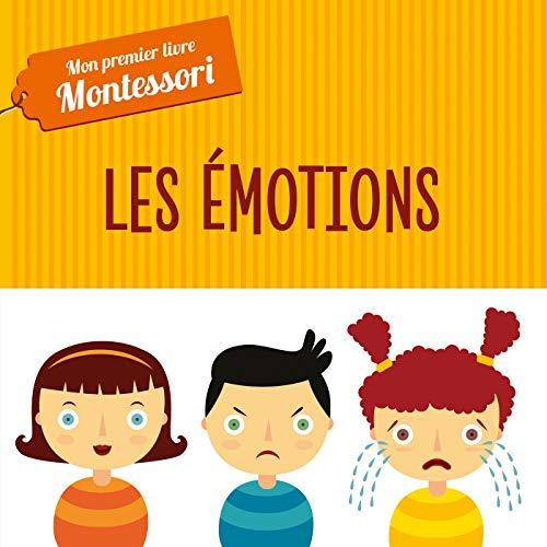 Mon premier livre Montessori - Les émotions (TP)