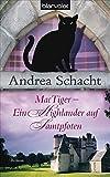 MacTiger - Ein Highlander auf Samtpfoten (Andrea Schachts Katzenromane, Band 2) - Andrea Schacht