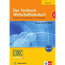 Das Testbuch Wirtschaftsdeutsch: Training zum Test WiDaF. Testbuch mit Audio-CD