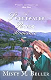 A Sweetwater River Romance (Wyoming Mountain Tales Book 3)
