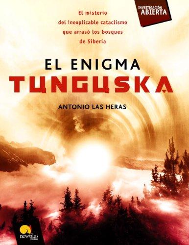 El enigma Tunguska por Antonio Las Heras