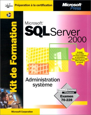 Microsoft sql server 2000 - kit de formation - ensemble de livres de reference - francais