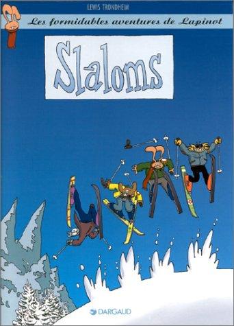 Les formidables aventures de Lapinot : Slaloms