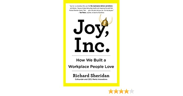 085fd560079bc Joy, Inc.: How We Built a Workplace People Love (English Edition ...
