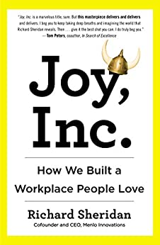 Joy, Inc.: How We Built a Workplace People Love par [Sheridan, Richard]