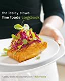 Lesley Stowe Fine Foods Cookbook