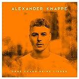 Ohne Chaos Keine Lieder (Deluxe Box)