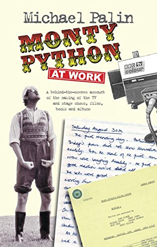 Monty Python at Work por Michael Palin
