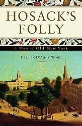 Hosack's Folly: A Novel of Old New York