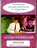 English (Standard Format): The A Plus Series of Secondary School Entrance 11+ Practice Papers