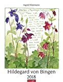 Hildegard von Bingen - Kalender 2018 - Ingrid Kleemann