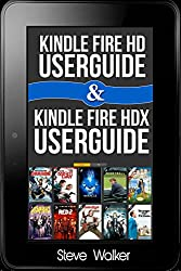Kindle Fire HD User Guide & Kindle Fire HDX User Guide 2 in 1 Box set