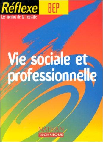 Vie sociale et professionnelle Bep, mémo numéro 36