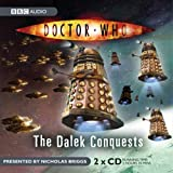 Doctor Who: The Dalek Conquests (Dr Who)