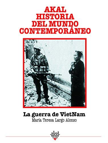 La guerra del Vietnam (Historia del mundo contemporáneo)