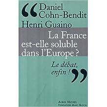 La France est elle soluble dans l'Europe