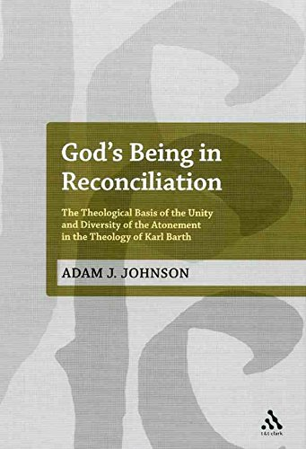 [(God's Being in Reconciliation : The Theological Basis of the Unity and Diversity of the Atonement in the Theology of Karl Barth)] [By (author) Adam J. Johnson] published on (May, 2012)