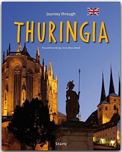 Journey through Thuringia - Reise durch Thüringen - Ein Bildband mit über 200 Bildern - STÜRTZ Verlag