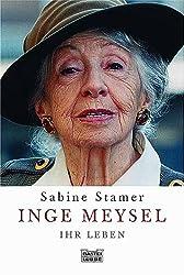 Inge Meysel - Ihr Leben