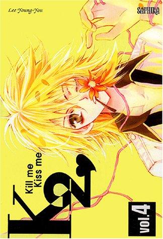 Kill me Kiss me, tome 4