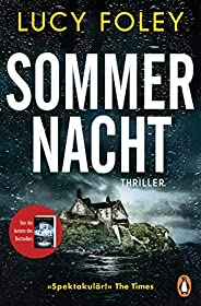 """Sommernacht: Thriller − Der neue Thriller der Bestsellerautorin – """"Auf jeder Seite ein Twist!"""" (Reese Withersp"""
