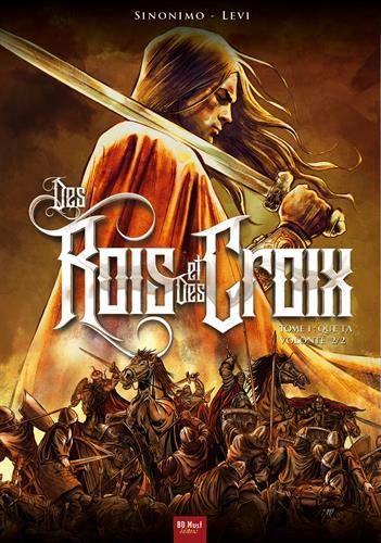 Des rois et des croix, Tome 2 :