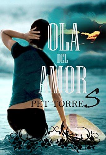 Ola del Amor por Pet TorreS
