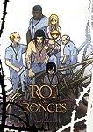 Le Roi Des Ronces Edition couleurs Tome 3