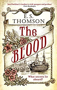 The Blood: A gripping and darkly atmospheric thriller (Jem Flockhart Book 3) by [Thomson, E. S.]