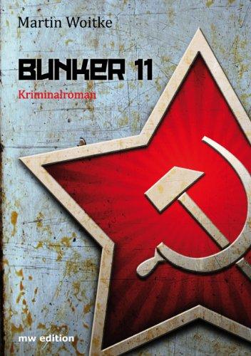 Buchseite und Rezensionen zu 'Bunker 11' von Martin Woitke