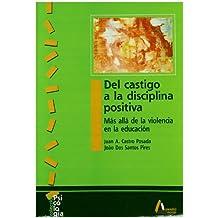 Del castigo a la disciplina positiva (Psicología)