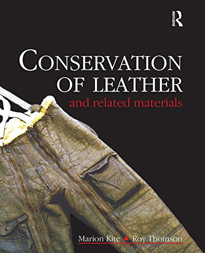 Conservation of Leather and Related Materials (Conservation and Museology)