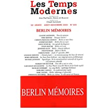 Les Temps Modernes 2003, numéro 625 : Berlin mémoires