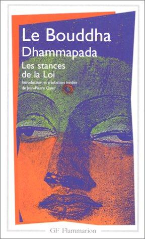 DHAMMAPADA. Les stances de la Loi