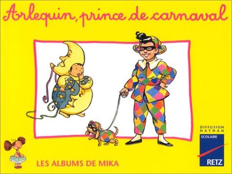 Mika CP album 3 : Arlequin, prince du carnaval