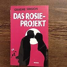 Das Rosie-Projekt : Roman ;