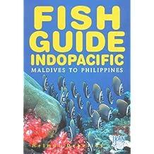 Fish Guide Indopacific-Maldives to Philippines