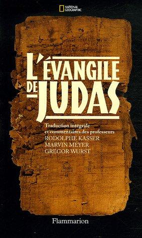 L'Evangile de Judas - Du codex tchacos par Rodolphe Kasser