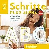 Schritte plus Alpha Neu 2: Deutsch im Alpha-Kurs.Deutsch als Zweitsprache / 2 Audio-CDs zum Kursbuch