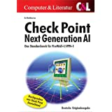 Check Point Next Generation AI. Das Standardwerk für FireWall-1/VPN-1.