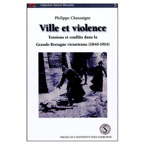 Ville et violence : Tensions et conflits dans la Grande-Bretagne victorienne (1840-1914)