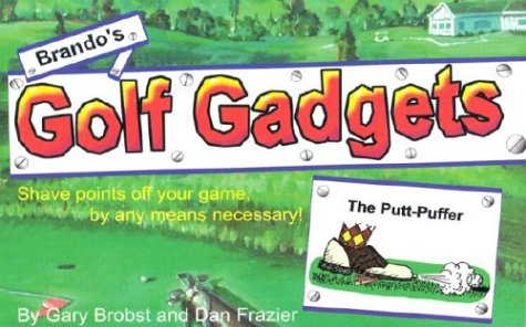 Brando's Golf Gadgets: Using Technology to Ace the Royal and Ancient Game