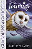 The Journey (Guardians of Ga'Hoole, Book 2)