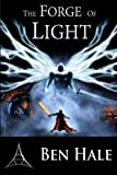 Forge of Light (The White Mage Saga) (Volume 5) by Ben Hale (2016-06-15)