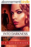Into Darkness (A Night Prowler Novel Book 6) (English Edition)
