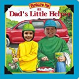 Picture Me As Dad's Little Helper by Jennifer Thompson (2000-11-02)