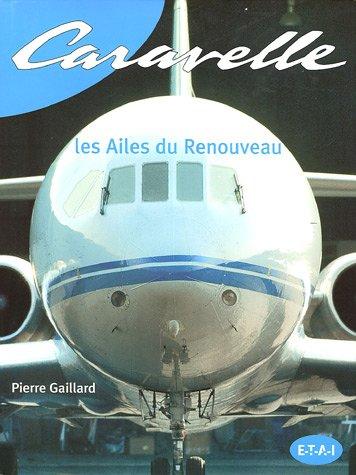 Caravelle : Les Ailes du Renouveau par Pierre Gaillard