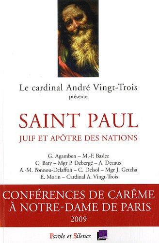 Saint Paul, juif et apôtre des nations par André Vingt-Trois, Collectif