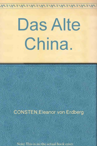 Das alte China. (Große Kulturen der Frühzeit) (Alte China Große)