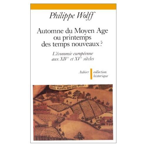 Automne du Moyen âge ou printemps des temps nouveaux ? : L'économie européenne aux xive et xve siècles